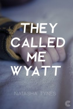 They Called Me Wyatt