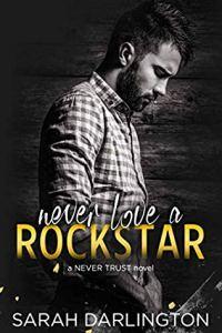 Never Love a Rockstar