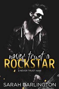 Never Trust a Rockstar